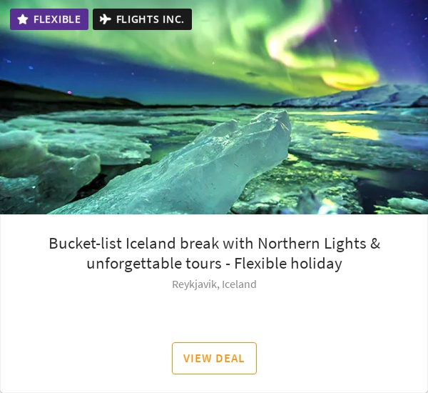 Bucket-list Iceland break with Northern Lights & unforgettable tours - Flexible holiday